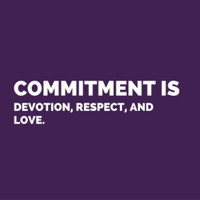 The value of devotion andcommitment