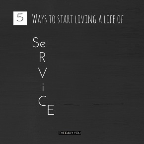 [TDY 5] 5 ways to start living a life of service