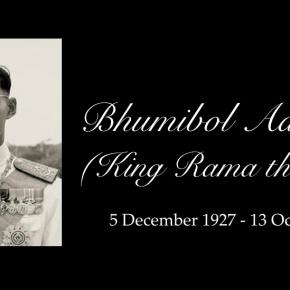 In memoriam: King BhumibolAdulyadej